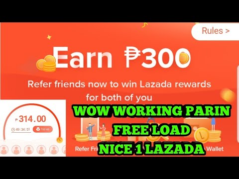 FREE LOAD NI LAZADA WORKING PARIN 😀😁