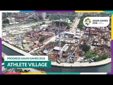 Progress Asian Games 2018 - Athlete Village