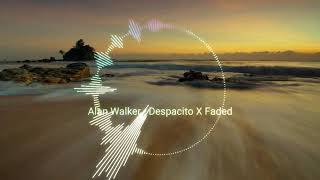 Alan Walker - Despacito X Faded