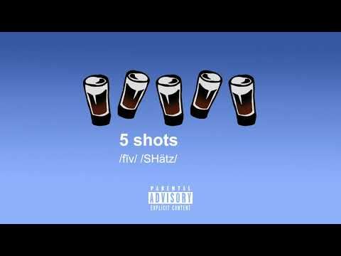 gianni & kyle // 5 shots (prod. by kojo a. x nicky quinn)