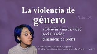 Violencia machista 1/4: QUÉ ES y en qué se basa