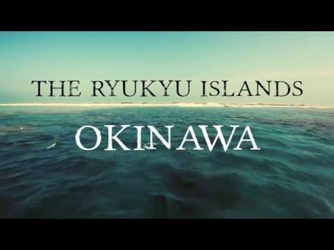 The Ryukyu Islands  -  Okinawa