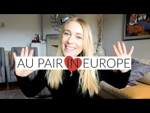 AU PAIR IN EUROPE: MY EXPERIENCE & ADVICE
