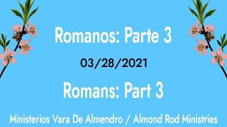 Romanos: Parte 3 | Romans: Part 3