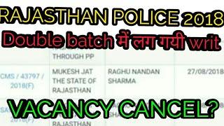 Raj police double batch writ