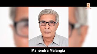 Mahendra Malangia Documentary | Malangia Foundation