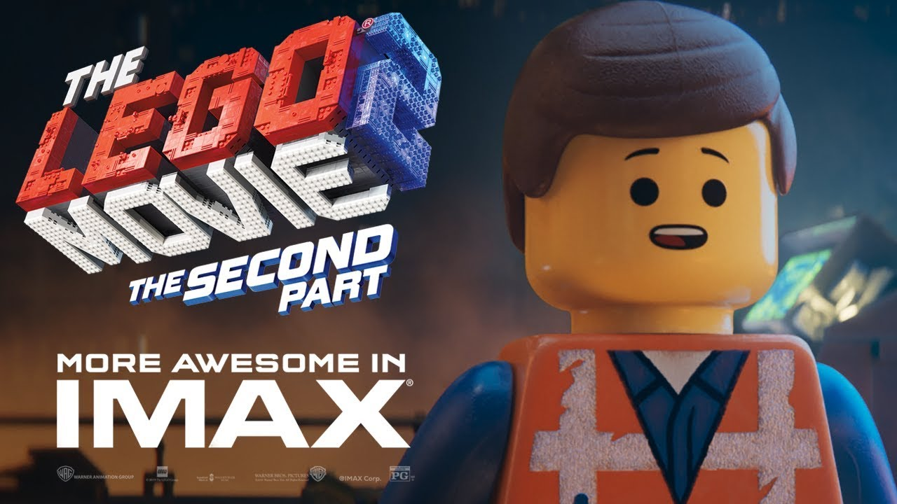 The Lego Movie 2 Official Trailer 2 Experience It In Imax