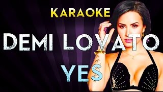 Demi Lovato - Yes | Official Karaoke Instrumental Lyrics Cover Sing Along
