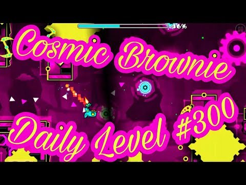 """Daily Level #300 (all coins) """"Cosmic Brownie by Usermatt18"""" - Geometry Dash 2.1 