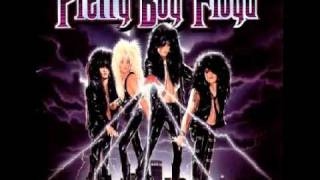 Pretty Boy Floyd - Your Momma Won