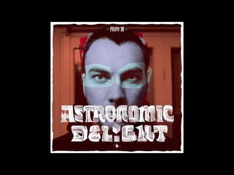 Propo'88 - Astronomic Delight (Full Album)