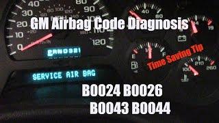 Chevy GMC Service Airbag Message Codes B0024 B0026 B0043 B0044