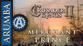 Crusader Kings 2 The Merchant Prince 1
