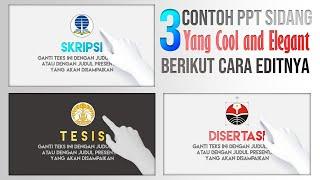 Tiga Contoh Slide PPT Ujian Sidang yang Elegant and Cool