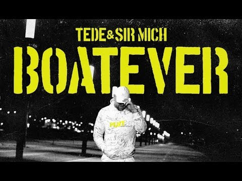 TEDE & SIR MICH - BOATEVER / KARMAGEDON (STREETVIDEO)