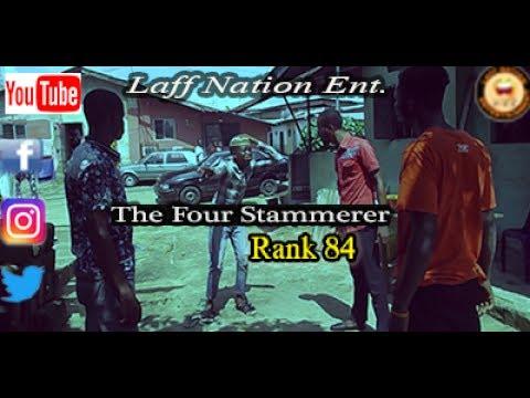 Laff Nation Ent._Rank 84_The Four Stammerer
