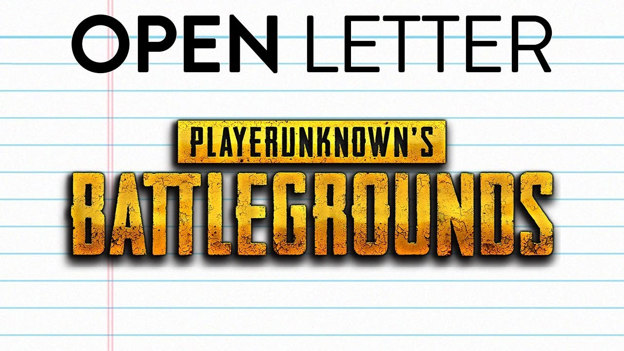 An Open Letter To PlayerunknownS Battlegrounds  Pubg  Youtube