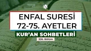Kur'an Sohbetleri  | ENFAL SURESİ 72-75. AYETLER