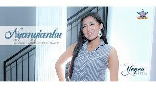 Yeyen Vivia - Nyanyianku [OFFICIAL]