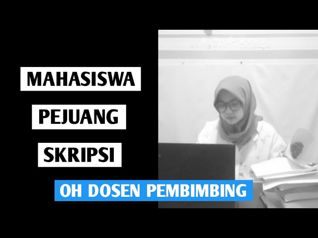 Download Oh Dosen Pembimbing Lagu Pejuang Skripsi Video Lirik Mp3 Mp4 3gp Flv Download Lagu Mp3 Gratis