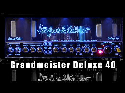 Hughes & Kettner Grandmeister Deluxe 40 - Everything you might want to know!
