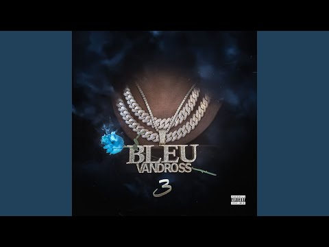 Bleu Vandross 3 (Album Stream)
