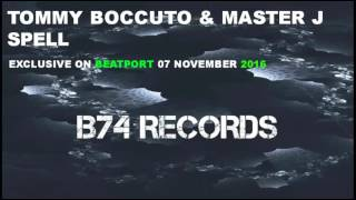 Tommy Boccuto & Master J   Spell ( Original Mix )