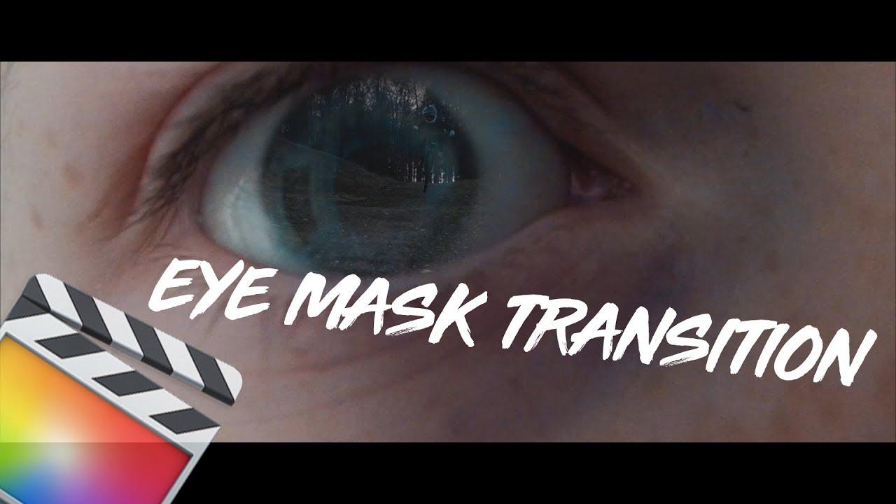 EYE MASK TRANSITION / FINAL CUT PRO X / JESSXD
