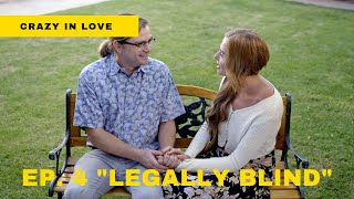 "Best Web Series to Watch 2020 | Crazy in Love - Ep. 4 ""Legally Blind"""
