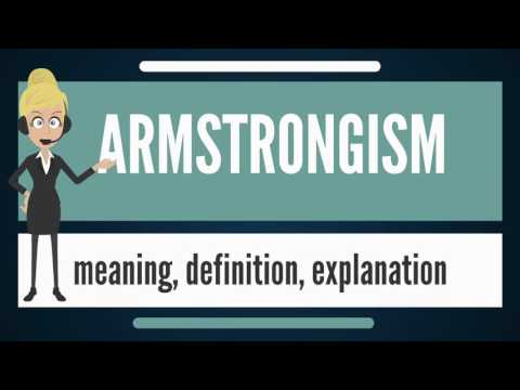 What is ARMSTRONGISM? What does ARMSTRONGISM mean? ARMSTRONGISM meaning & explanation