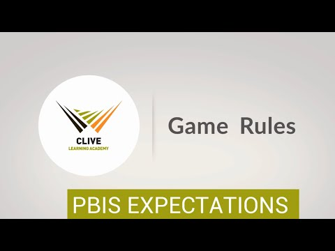 Clive Learning Academy PBIS: Rules for Recess Games
