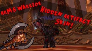 How to get arms warrior HIDDEN ARTIFACT SKIN! ARCANITE BLADEBREAKER!