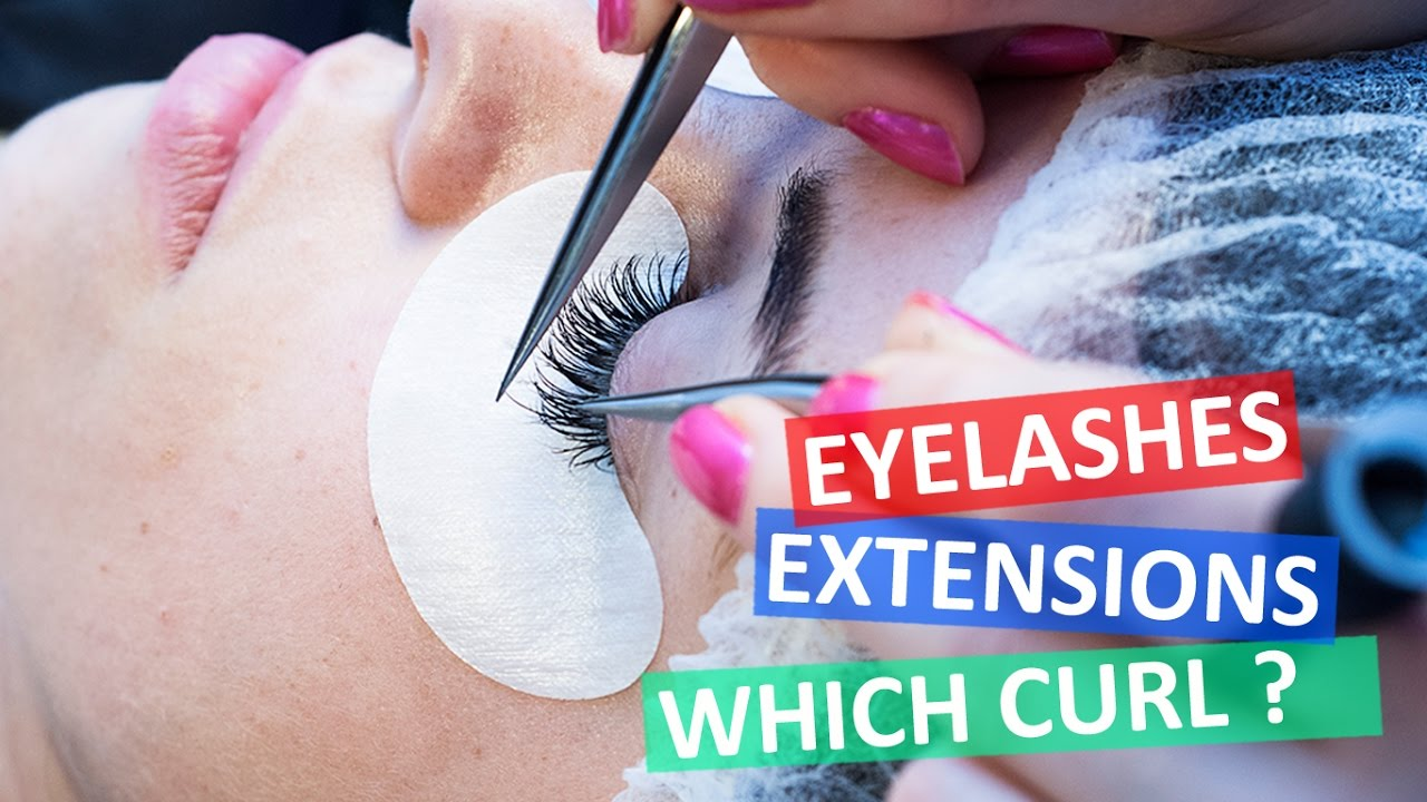 Which Lash Curl Should I Use Eyelash Extensions 101 Perfect