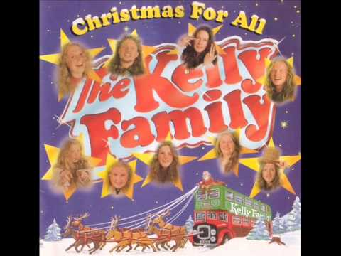 The Kelly Family - The First Noel