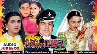 aag ka darya   bollywood full songs dilip kumar rekha rajeev kapoor audio jukebox
