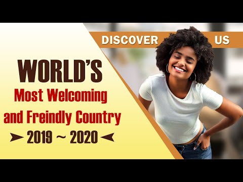 Most Friendly and Welcoming Country in the World |2019~2020|