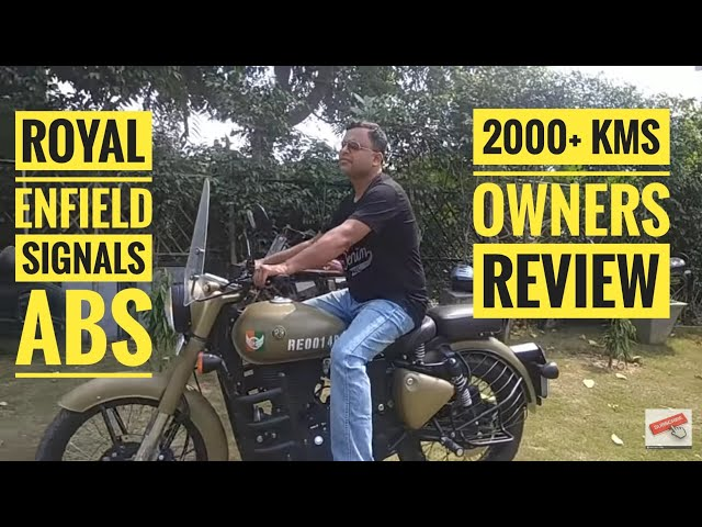Royal Enfield Signals ABS || 2000 KM Owners Review