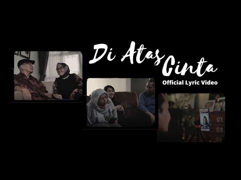KOTAK - Di Atas Cinta (Official Lyric Video)