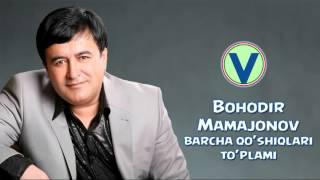 Download Bahodir Mamajonov - Barcha qo'shiqlar to'plami | Бaходир Мамажонов - Барча кушиклар туплами Mp3 and Videos