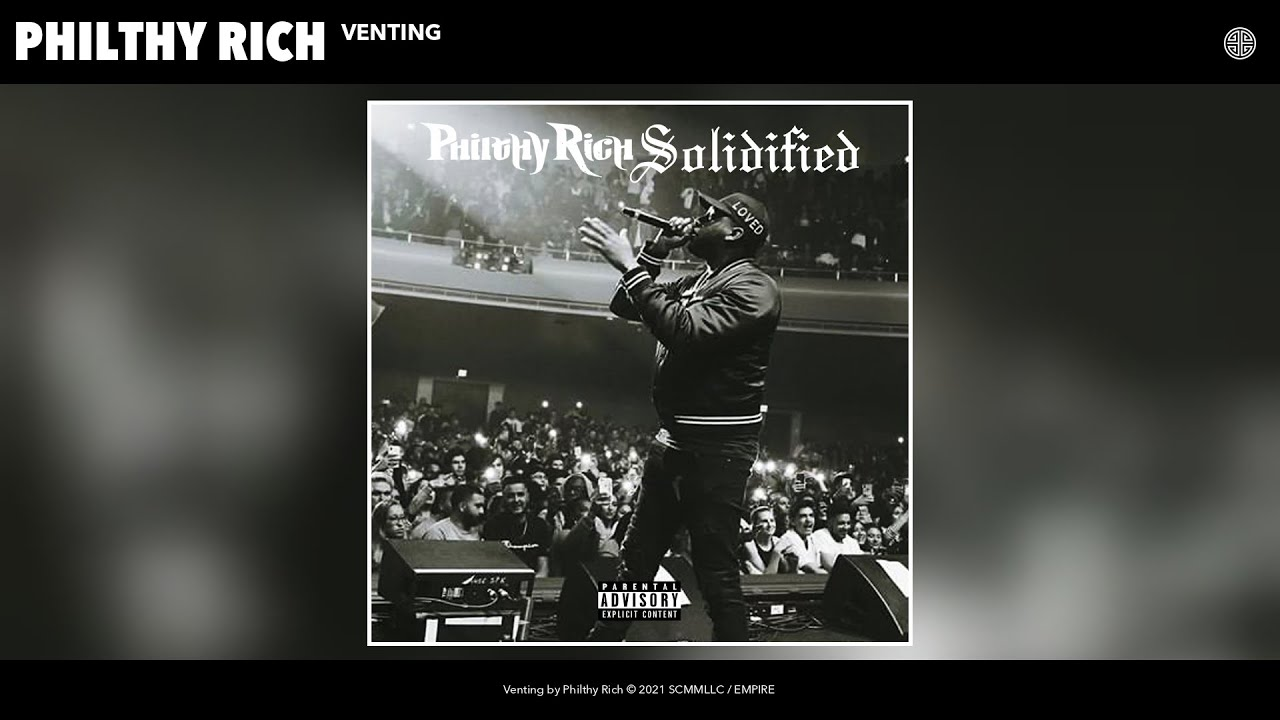 DOWNLOAD Philthy Rich – Venting (Official Audio) Mp3 song