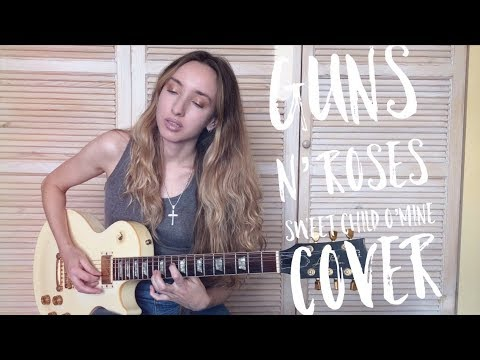 Guns N' Roses -  Sweet Child O'Mine Cover By Yana
