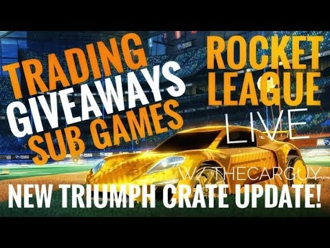 Rocket League LIVE! NEW TRIUMPH CRATE UPDATE! Giveaways/Trading/Sub Games W/ TheCarGuy