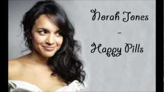 Norah Jones - Happy Pills Karaoke with lyrics