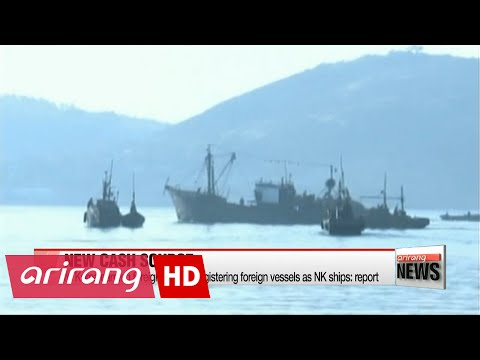 N. Korea earning foreign cash by registering foreign vessels as NK ships: report