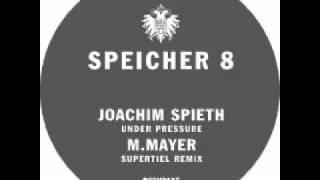 Joachim Spieth - Under Pressure (Speicher 08)