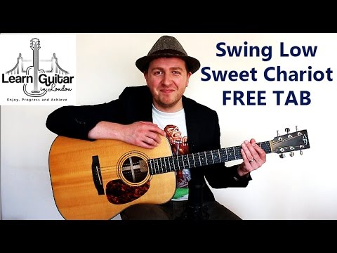 Swing Low Sweet Chariot - Fingerstyle Guitar Lesson - Free TAB