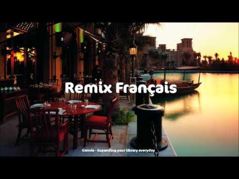 Remix Français - TOP FRENCH HITS MIX 2017