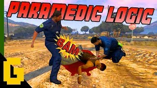WHEN PARAMEDICS GO MAD - GTA 5 FUNNY & EPIC MOMENTS #1