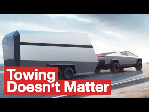 Why Tesla Cybertruck Towing Doesn't Matter
