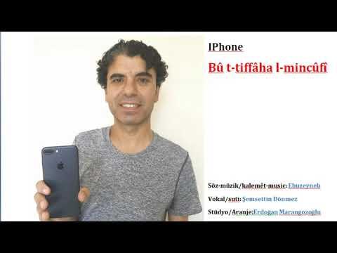IPhone/Tiffâha l-mincûfi/ Nihat ÇAY